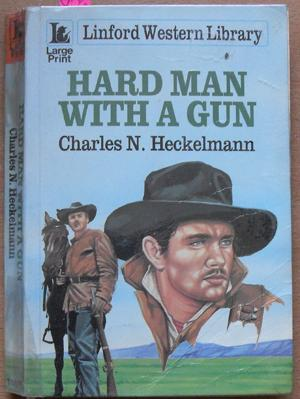 Hard Man With a Gun: Linford Western Library (Large Print)