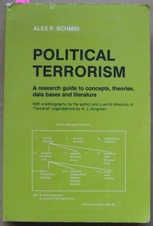 Political Terrorism: A Research Guide to Concepts, Theories, Data Bases and Literature