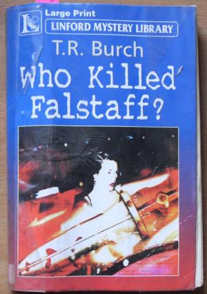 Who Killed Falstaff?: Linford Mystery Library (Large Print)