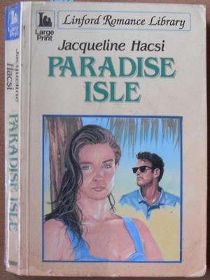 Paradise Isle: Linford Romance Library (Large Print)