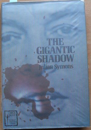 Gigantic Shadow, The (Large Print)