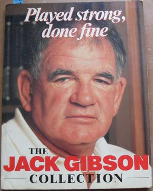 Played Strong, Done Fine: The Jack Gibson Collection