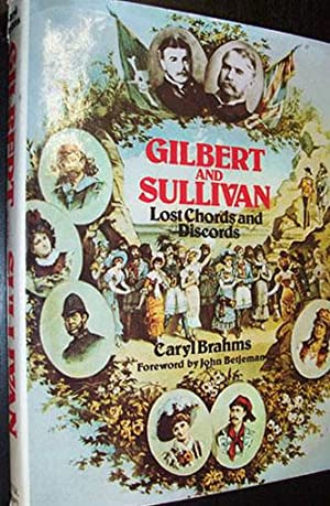 Gilbert and Sullivan: Lost Chords and Discords