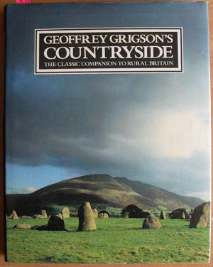 Geoffrey Grigson's Countryside: The Classic Companion to Rural Britain