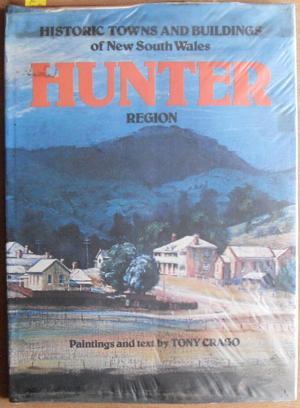 Historic Towns and Buildings of New South Wales Hunter Region