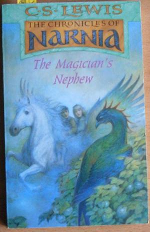 Magician's Nephew, The (The Chronicles of Narnia): Lewis, C. S.