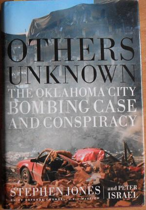 Others Unknown: The Oklahoma City Bombing Case and Conspiracy