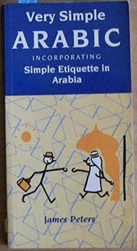 Very Simple Arabic Incorporating Stimple Etiquette in Arabia