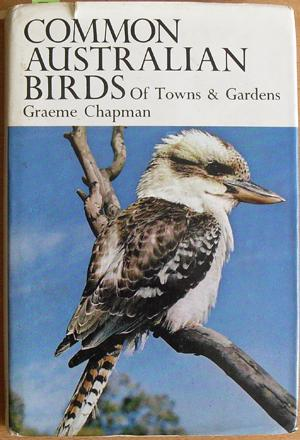 Common Australian Birds of Towns and Gardens