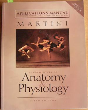 Fundamentals of Anatomy and Physiology (Applications Manual)