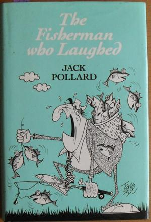 Fisherman Who Laughed, The: Pollard, Jack
