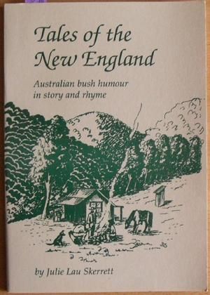 Tales of the New England: Australian Bush Humour in Story and Rhyme