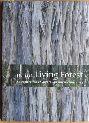 In the Living Forest: An Exploration of: Keeney, John (ed)