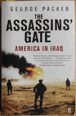 Assassin's Gate, The: America in Iraq