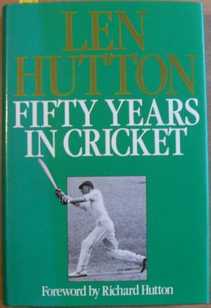 Fifty Years in Cricket