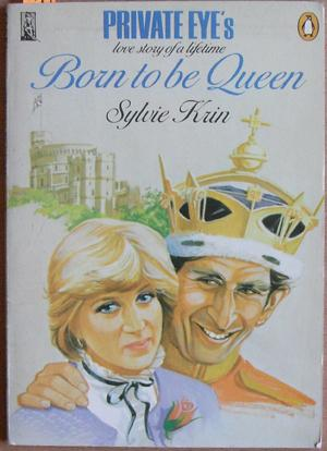 Born to Be Queen (Private Eye's Love Story of a Lifetime0