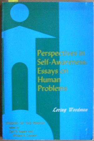 Perspectives in Self-Awareness: Essays on Human Problems