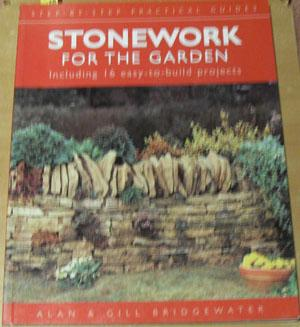 Stonework for the Garden: Step-by-step Practical Guides