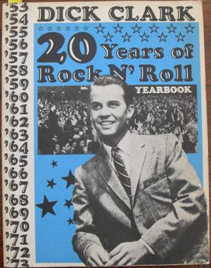 Dick Clark: 20 Years of Rock N' Roll Yearbook