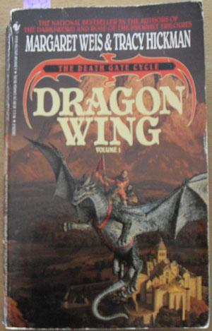 Dragon Wing: The Death Gate Cycle (Volume 1): Weis, Margaret; and Hickman, Tracy