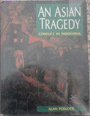 Asian Tragedy, An: Conflict in Indochina