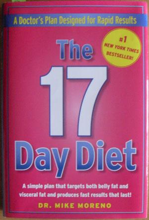 17 Day Diet, The: A Doctor's Plan Designed For Rapid Results