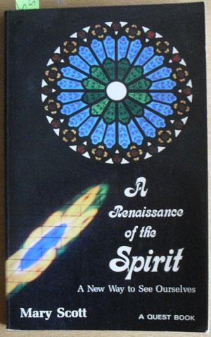 Renaissance of the Spirit, A: A New Way to See Ourselves