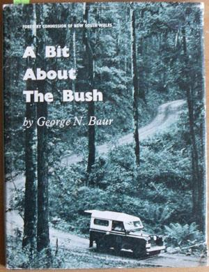 Bit About the Bush, A: Forests and Forestry in New South Wales
