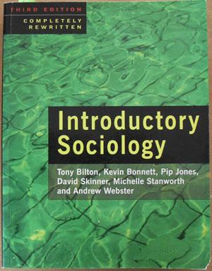 Introductory Sociology: Bilton, Tony; Bonnett,