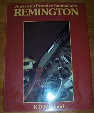 Remington - America's Premier Gunmakers
