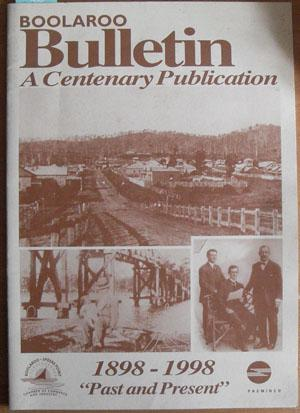 Boolaroo Bulletin: A Centenary Publication 1898-1998 - Past and Present