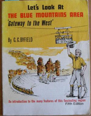 Let's Look at The Blue Mountains Area - 'Gateway to the West'
