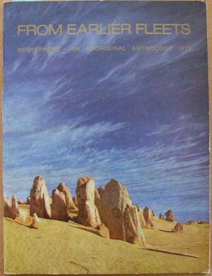 From Earlier Fleets: Hemisphere - An Aboriginal Anthology 1978