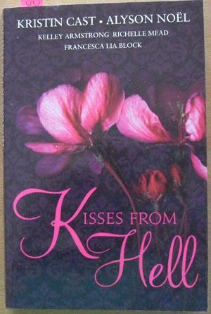Kisses From Hell: Cast, Kristin; Noel,