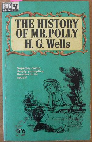 History of Mr. Polly, The: Wells, H. G.