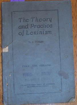 Theory and Practice of Leninism, The