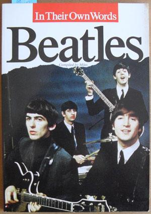 Beatles, The: In Their Own Words