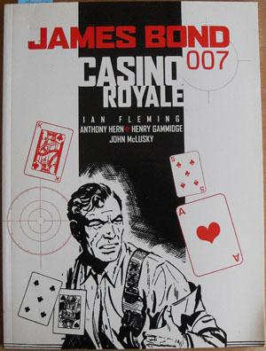 James Bond 007: Casino Royal (Graphic Novel): Fleming, Ian; Hern, Anthony; Gammidge; Henry; and ...
