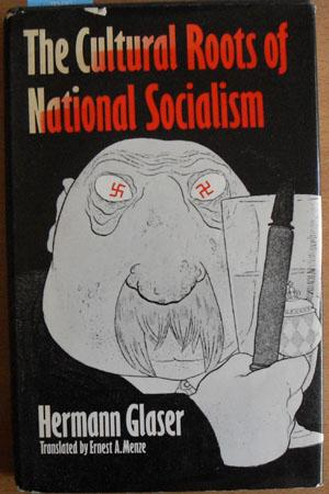Cultural Roots of National Socialism, The