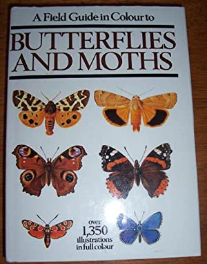 Field Guide in Colour to Butterflies and Moths, A