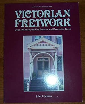 Victorian Fretwork: Over 100 Ready-To-Use Patterns and Decorative Ideas