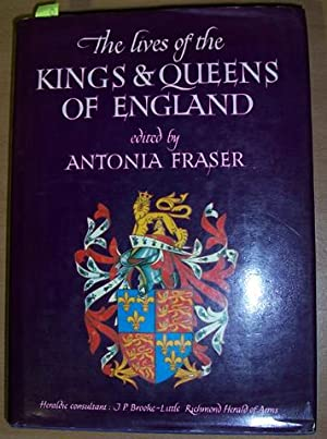 Lives of the Kings & Queens of: Fraser, Antonia (ed.)