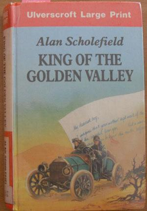 King of the Golden Valley (Large Print)