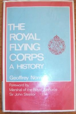 Royal Flying Corps, The: A History