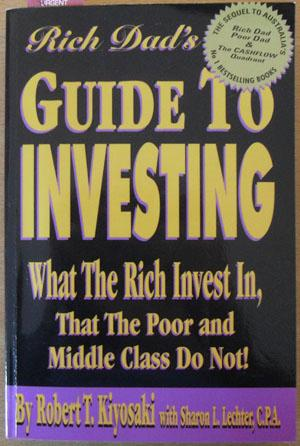 Rich Dad's Guide to Investing: What the: Kiyosaki, Robert T.