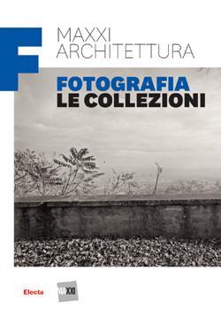 Maxxi architettura.Fotografia. Le collezioni: Fabiani Francesca