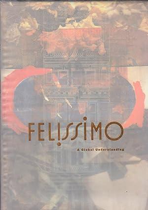 FELISSIMO: A Global Understanding: vv. aa.