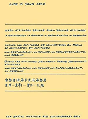 When Attitudes Became Form Become Attitudes: A Restoration - a Remake - a Rejuvenation - a ...