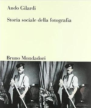 Storia sociale della fotografia: Gilardi Ando