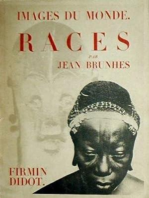 Images du monde. Races: Brunhes Jean